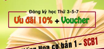 Ưu đãi khóa học tiếng Hoa cơ bản 1 cơ sở HCM