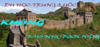 CHINH PHỤC ƯỚC MƠ DU HỌC TRUNG QUỐC VỚI THANHMAIHSK