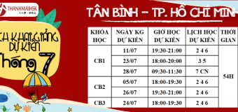 Lịch khai giảng tháng 7 tại THANHMAIHSK cơ sở quận Tân Bình – Hồ Chí Minh