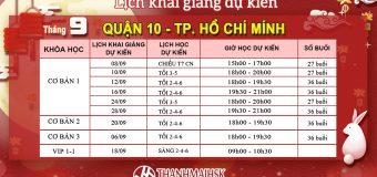 Lịch khai giảng tháng 9 tại THANHMAIHSK cơ sở quận 10 – Hồ Chí Minh