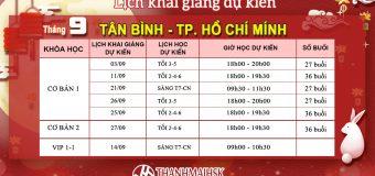 Lịch khai giảng tháng 9 tại THANHMAIHSK cơ sở quận Tân Bình – Hồ Chí Minh