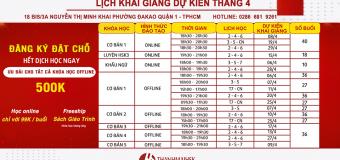 Lịch khai giảng tháng 4/2020 tại THANHMAIHSK cơ sở quận 1 Hồ Chí Minh