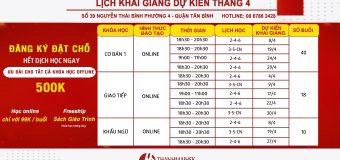 Lịch khai giảng tháng 4/2020 tại THANHMAIHSK cơ sở quận Tân Bình – Hồ Chí Minh